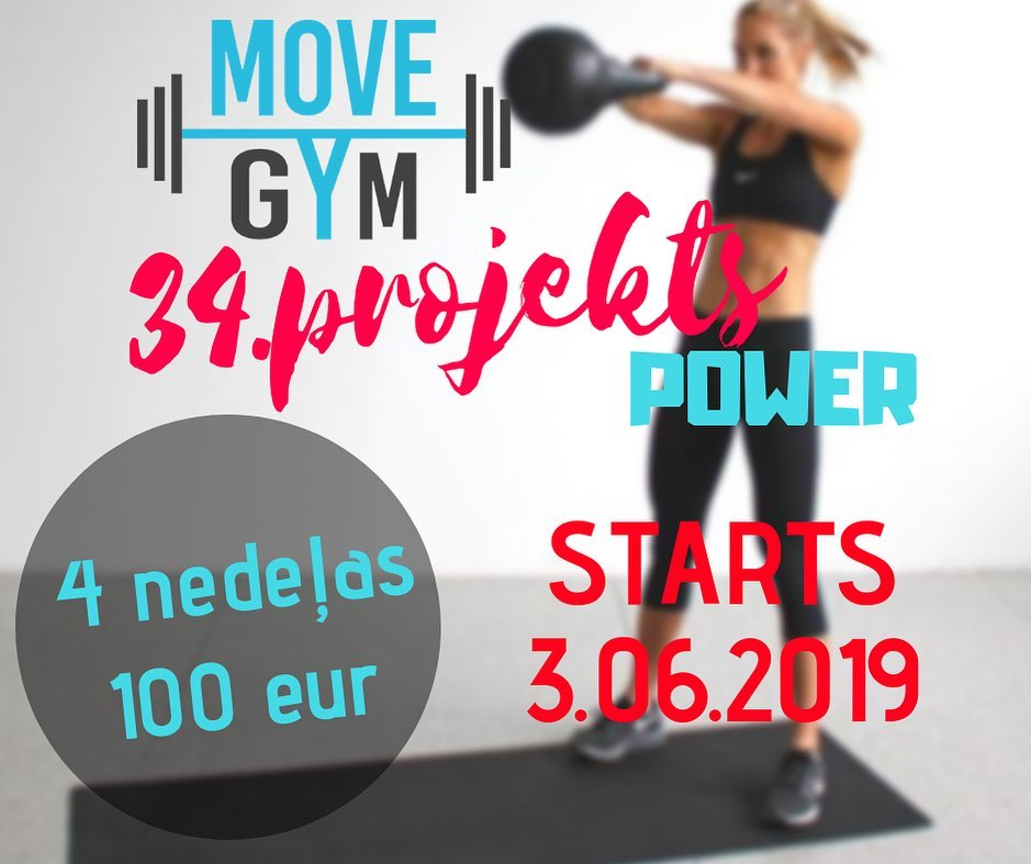💥MOVE GYM 34.projekts POWER 💥